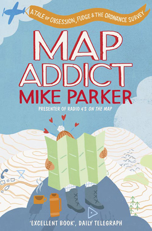 Book cover: Map Addict by Mike Parker